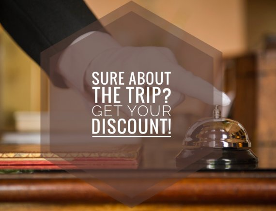 Sure about the trip? Get your discount! Non-refundable rate